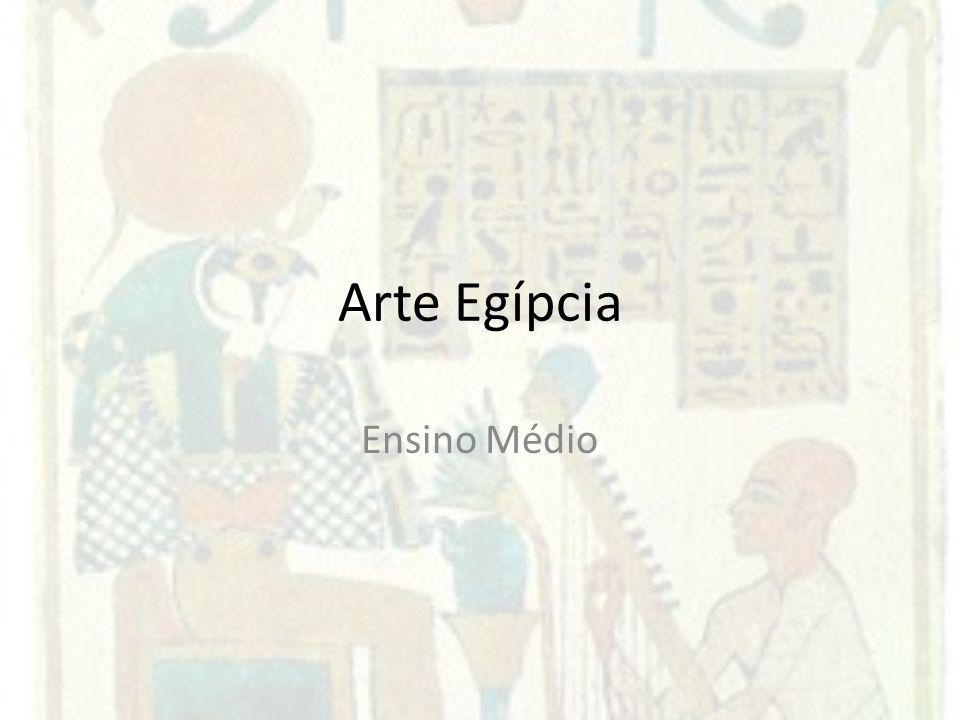 Arte Egípcia Ensino Médio