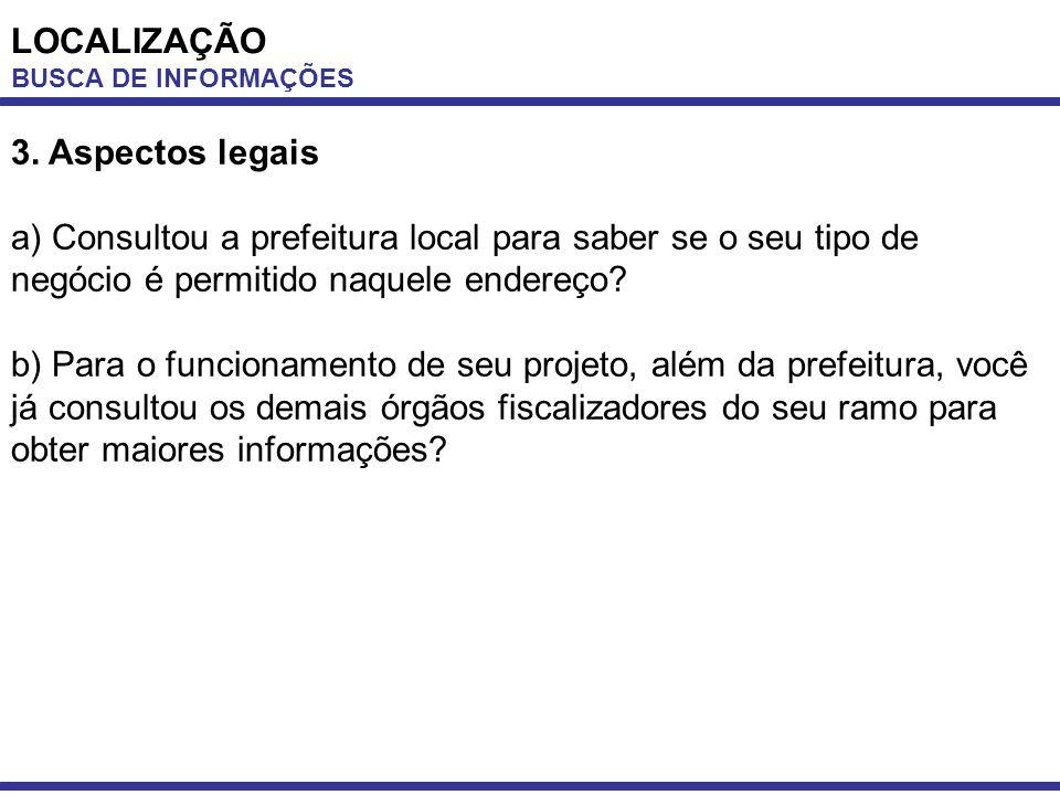 LOCALIZAÇÃO 3. Aspectos legais