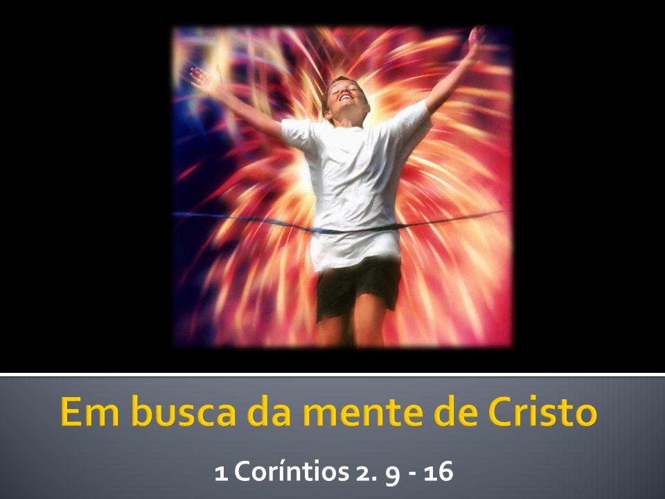 Em busca da mente de Cristo