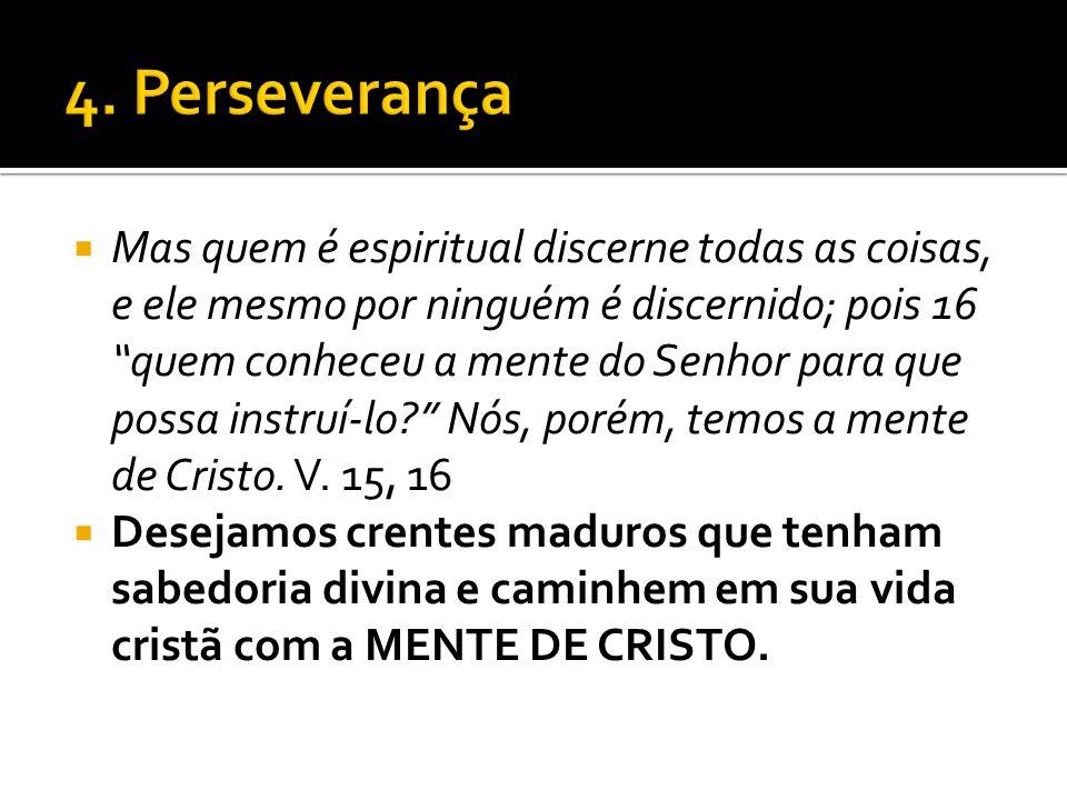 4. Perseverança
