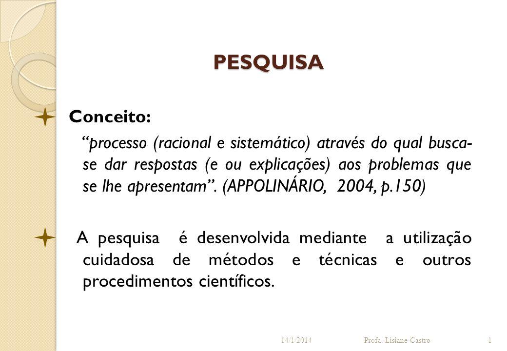 PESQUISA Conceito: