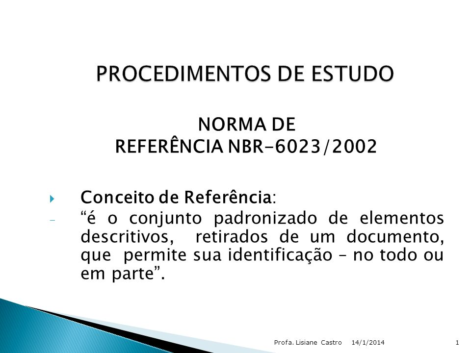 PROCEDIMENTOS DE ESTUDO