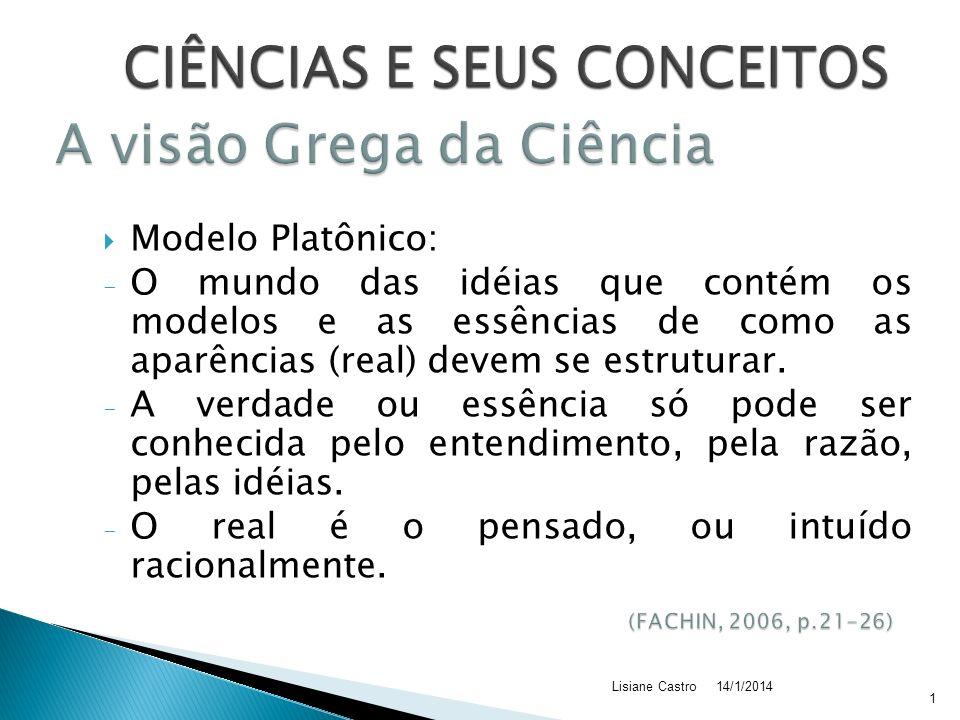 A visão Grega da Ciência