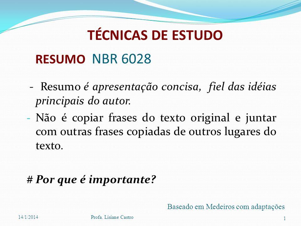 TÉCNICAS DE ESTUDO RESUMO NBR 6028