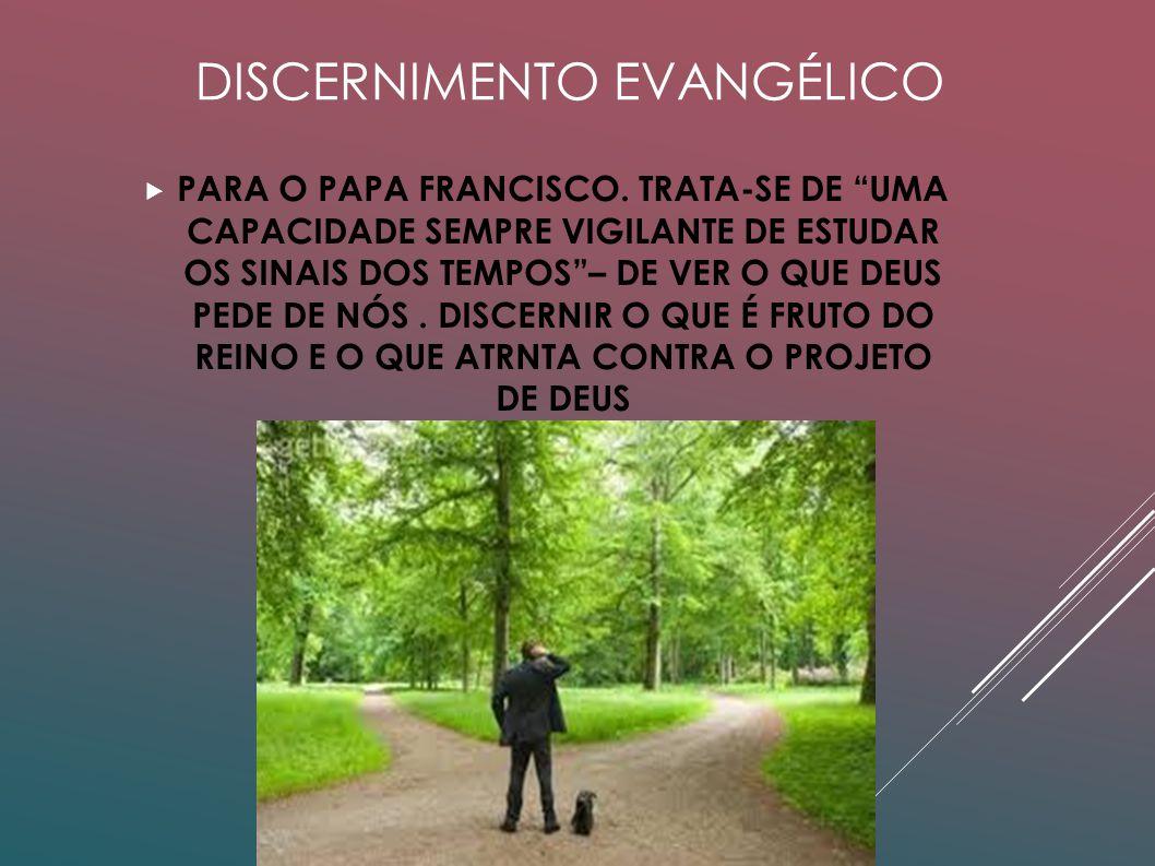 DISCERNIMENTO EVANGÉLICO
