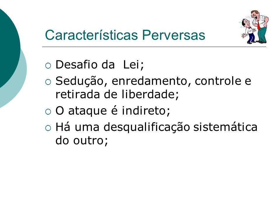 Características Perversas