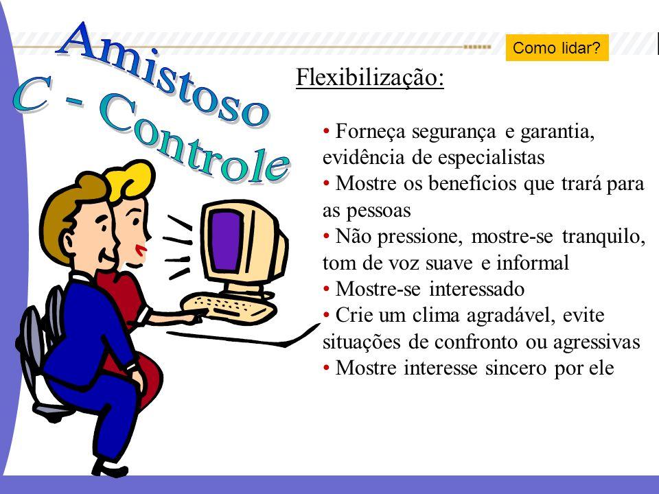 Amistoso C - Controle Flexibilização: