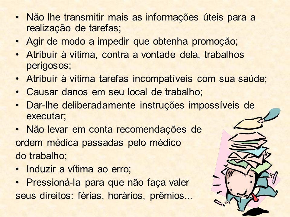 Não lhe transmitir mais as informações úteis para a realização de tarefas;