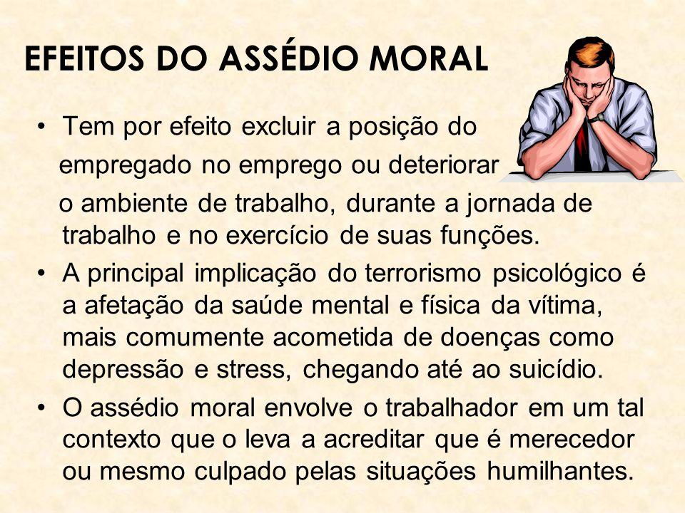 EFEITOS DO ASSÉDIO MORAL