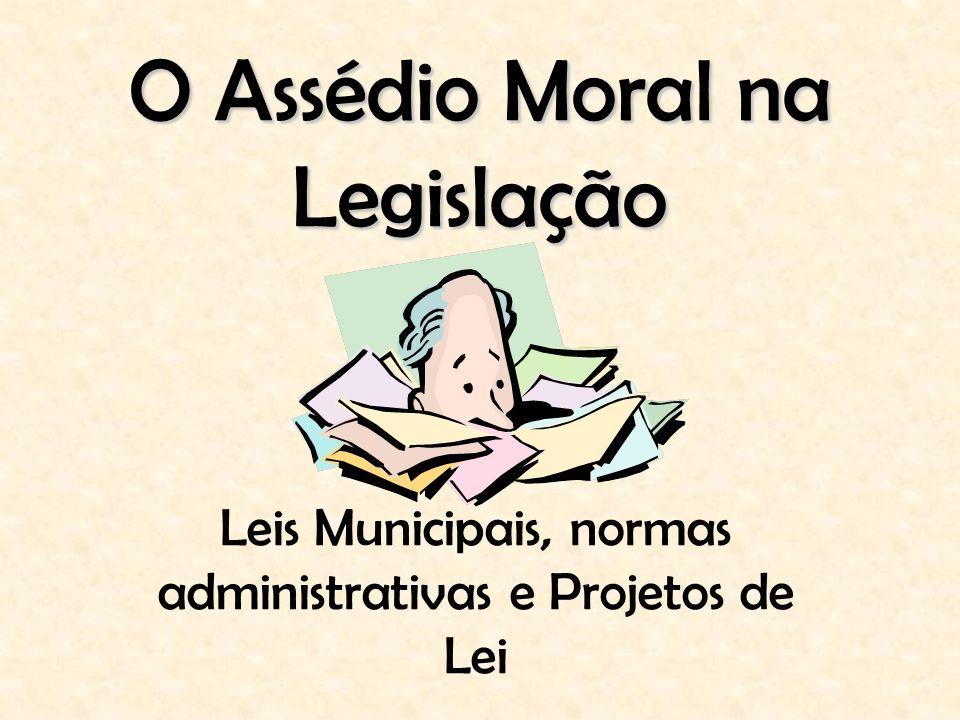 O Assédio Moral na Legislação