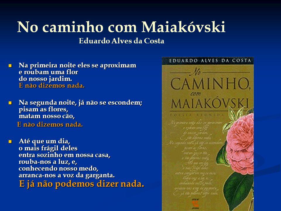 No caminho com Maiakóvski Eduardo Alves da Costa