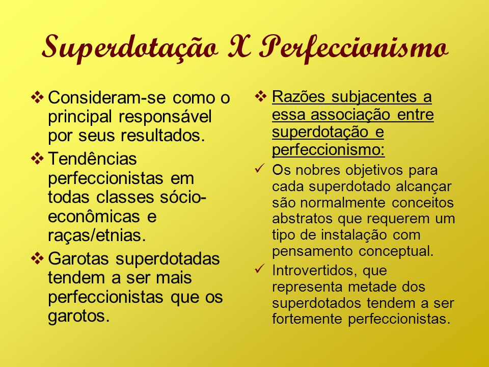 Superdotação X Perfeccionismo