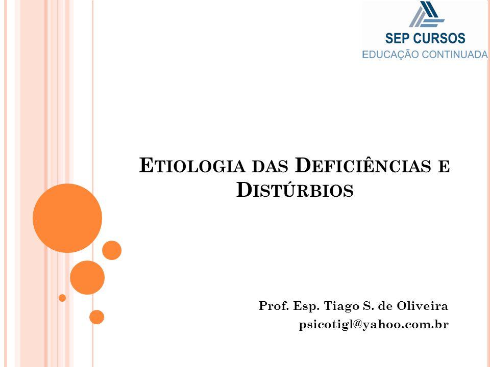 Etiologia das Deficiências e Distúrbios