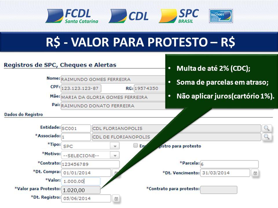 R$ - VALOR PARA PROTESTO – R$