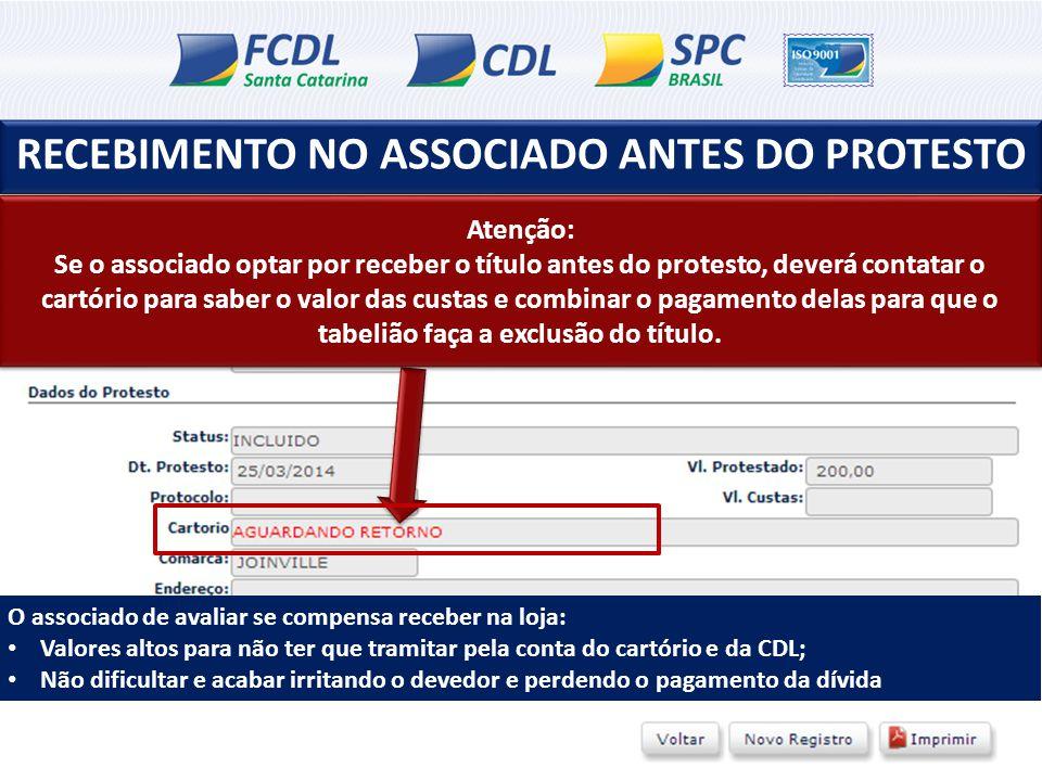 RECEBIMENTO NO ASSOCIADO ANTES DO PROTESTO