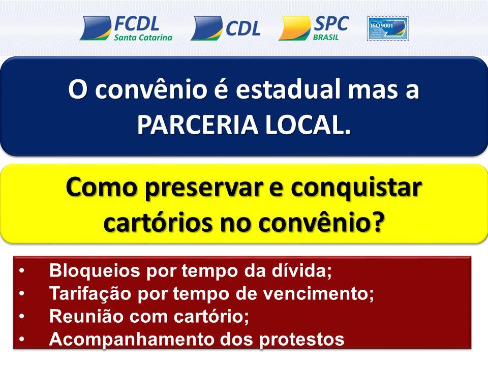 O convênio é estadual mas a PARCERIA LOCAL.