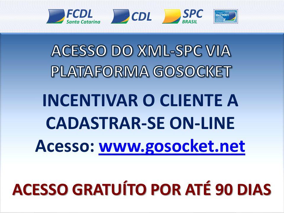INCENTIVAR O CLIENTE A CADASTRAR-SE ON-LINE Acesso: www.gosocket.net