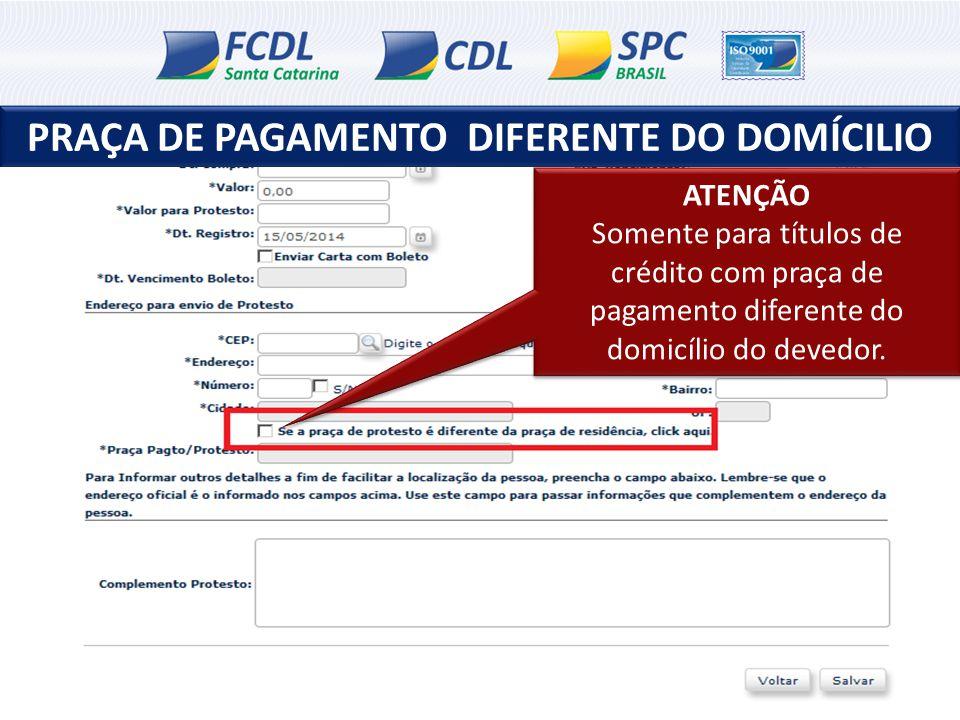 PRAÇA DE PAGAMENTO DIFERENTE DO DOMÍCILIO