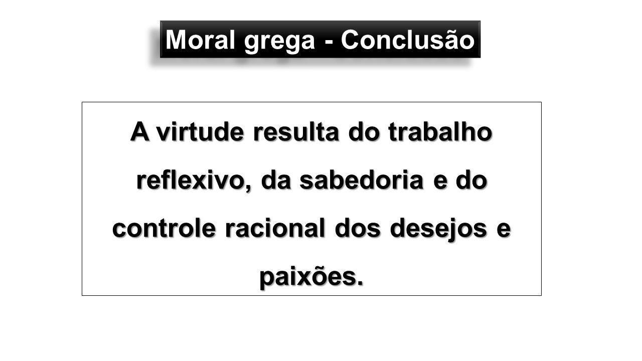 Moral grega - Conclusão