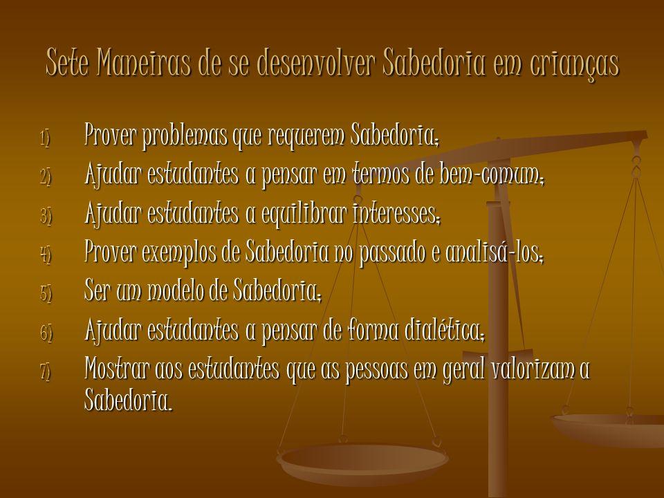 Sete Maneiras de se desenvolver Sabedoria em crianças