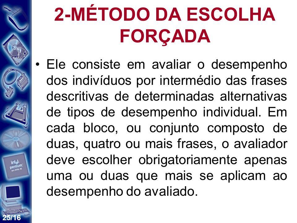 2-MÉTODO DA ESCOLHA FORÇADA