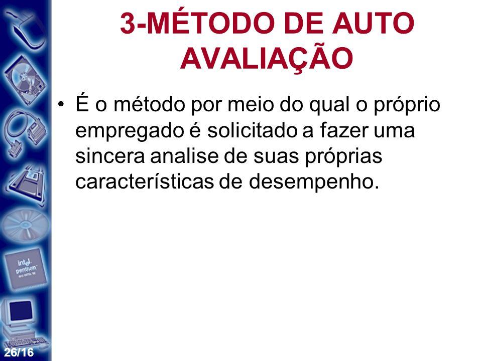 3-MÉTODO DE AUTO AVALIAÇÃO