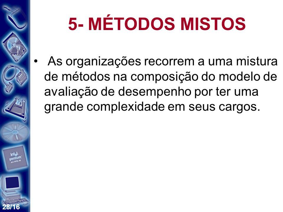 5- MÉTODOS MISTOS