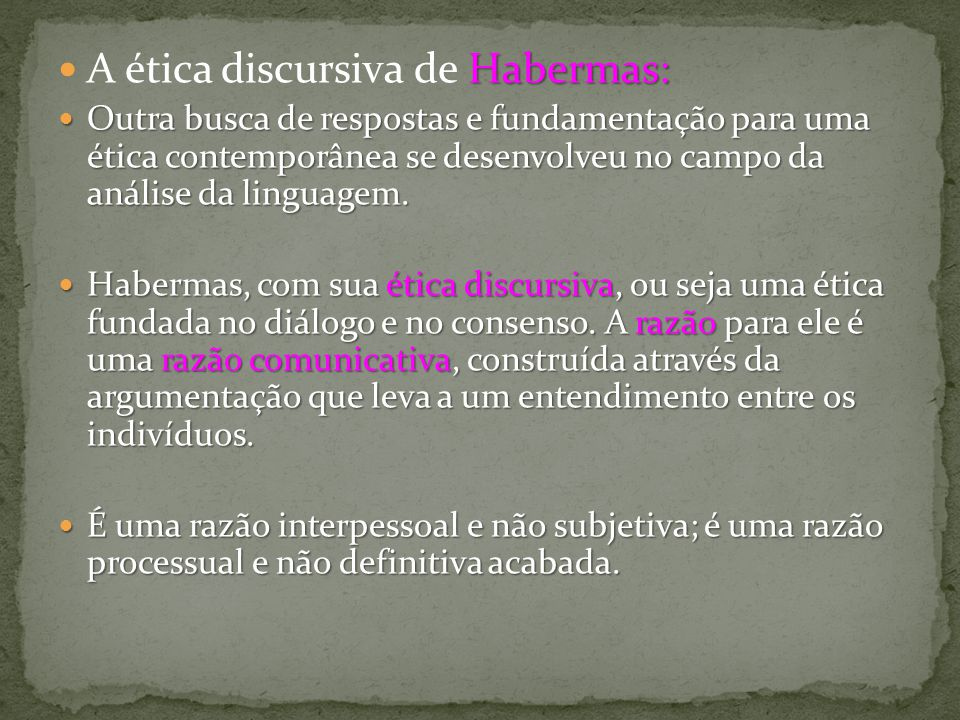 A ética discursiva de Habermas: