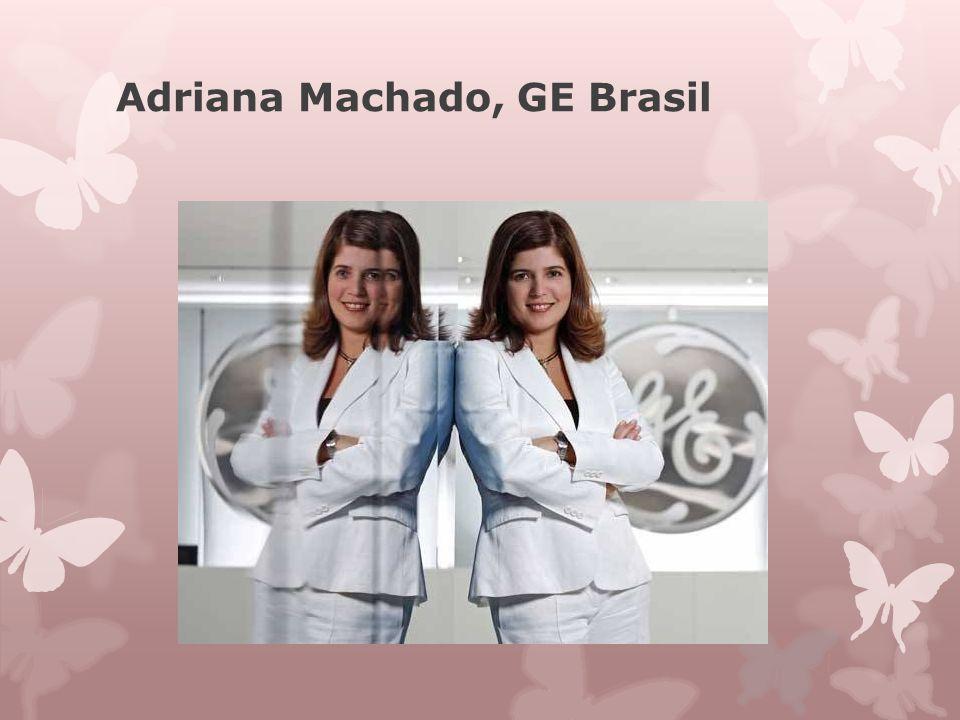 Adriana Machado, GE Brasil