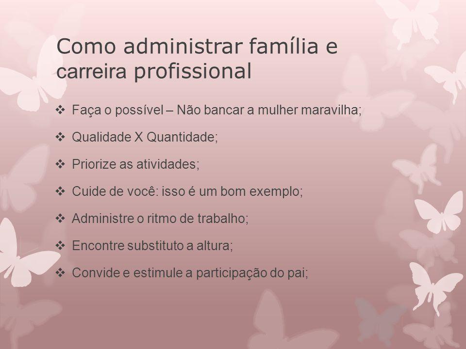 Como administrar família e carreira profissional