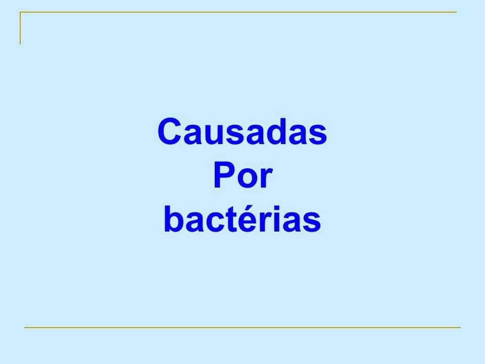 Causadas Por bactérias