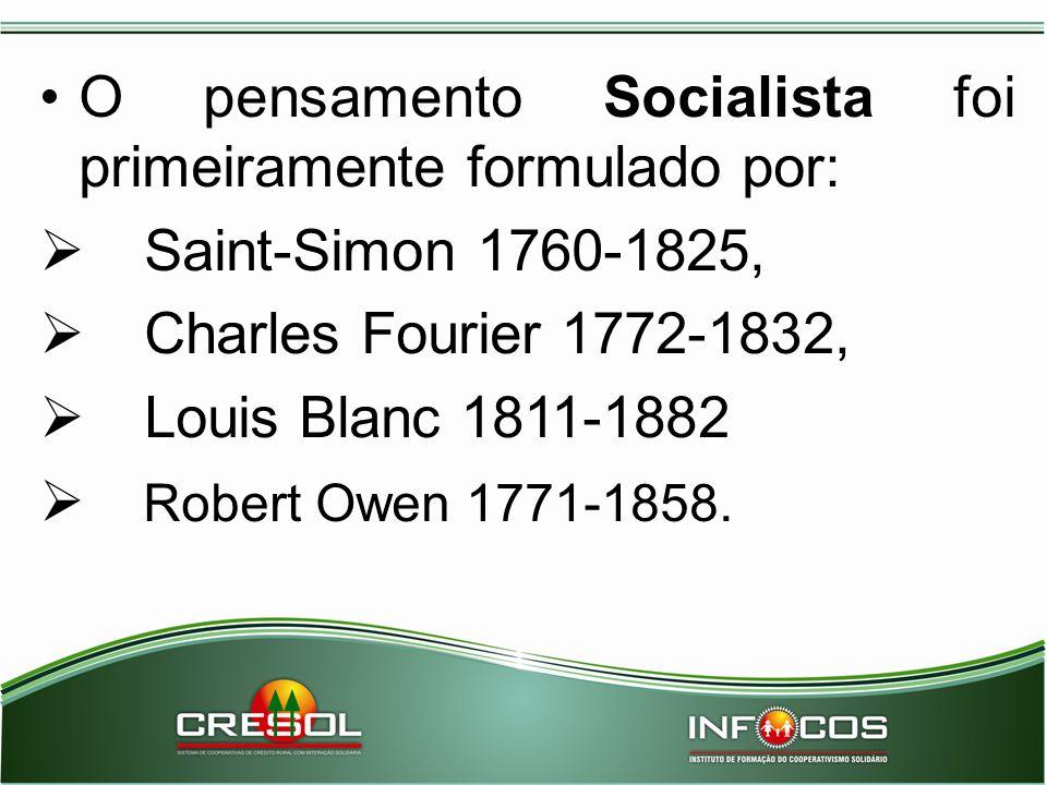 O pensamento Socialista foi primeiramente formulado por: