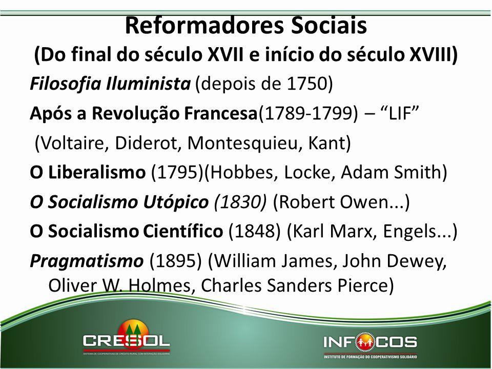Reformadores Sociais (Do final do século XVII e início do século XVIII)