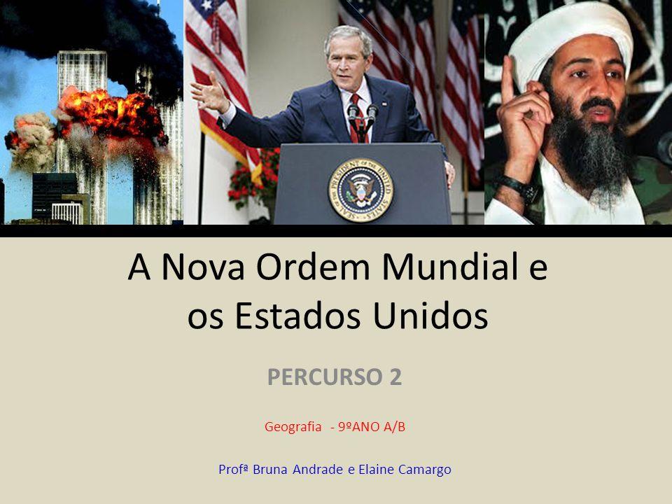 A Nova Ordem Mundial e os Estados Unidos