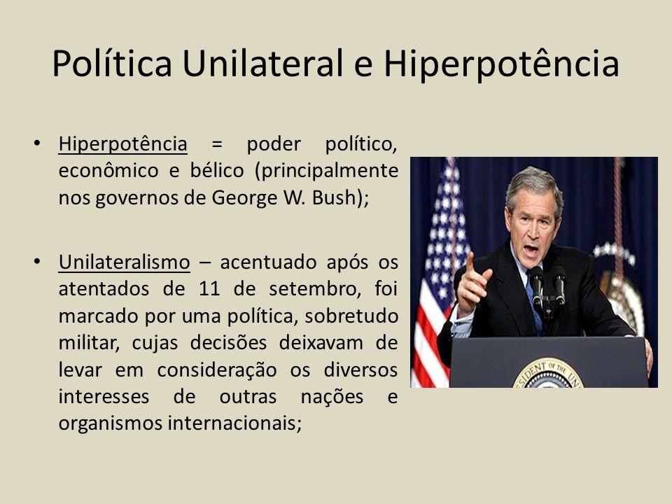 Política Unilateral e Hiperpotência