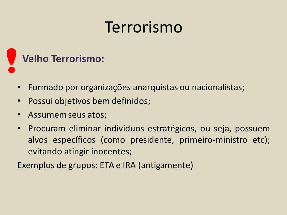 ! Terrorismo Velho Terrorismo: