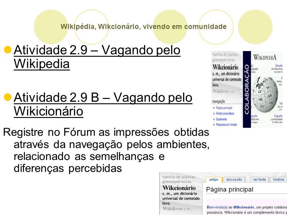 Wikipédia, Wikcionário, vivendo em comunidade