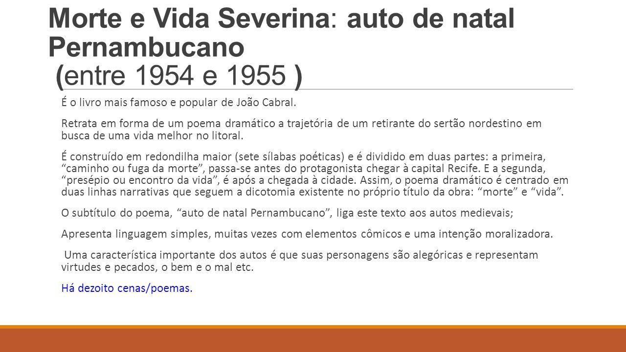 Morte e Vida Severina: auto de natal Pernambucano (entre 1954 e 1955 )