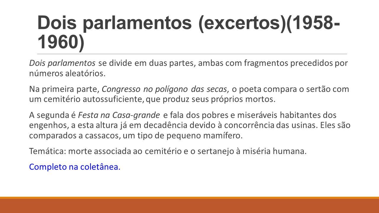 Dois parlamentos (excertos)(1958-1960)