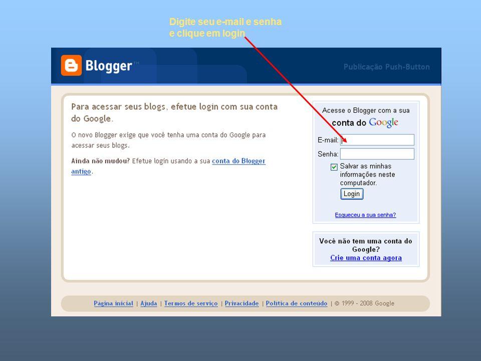 Digite seu e-mail e senha e clique em login
