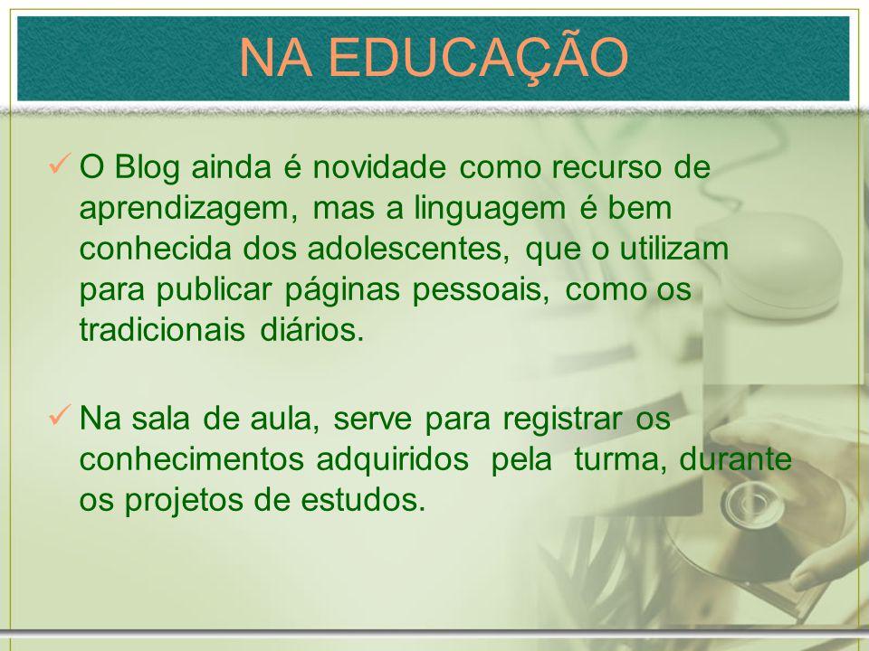 NA EDUCAÇÃO
