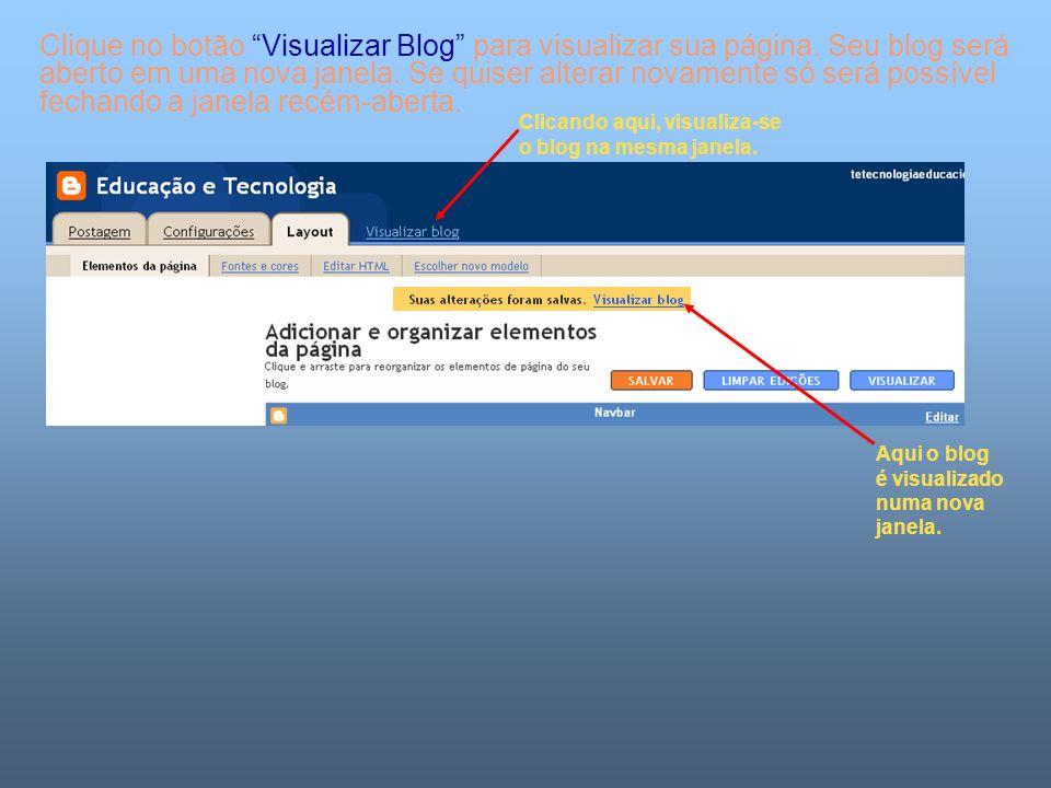 Clique no botão Visualizar Blog para visualizar sua página