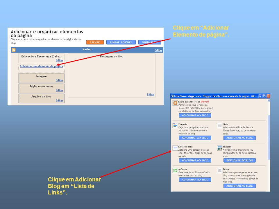 Clique em Adicionar Elemento de página . Clique em Adicionar Blog em Lista de Links .
