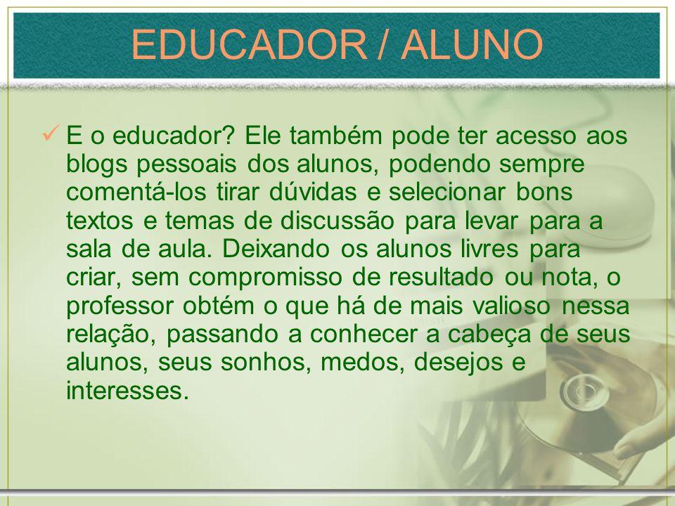 EDUCADOR / ALUNO