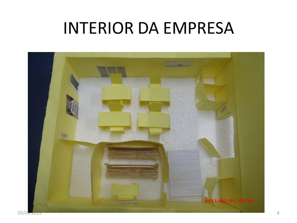 INTERIOR DA EMPRESA 03/04/2013