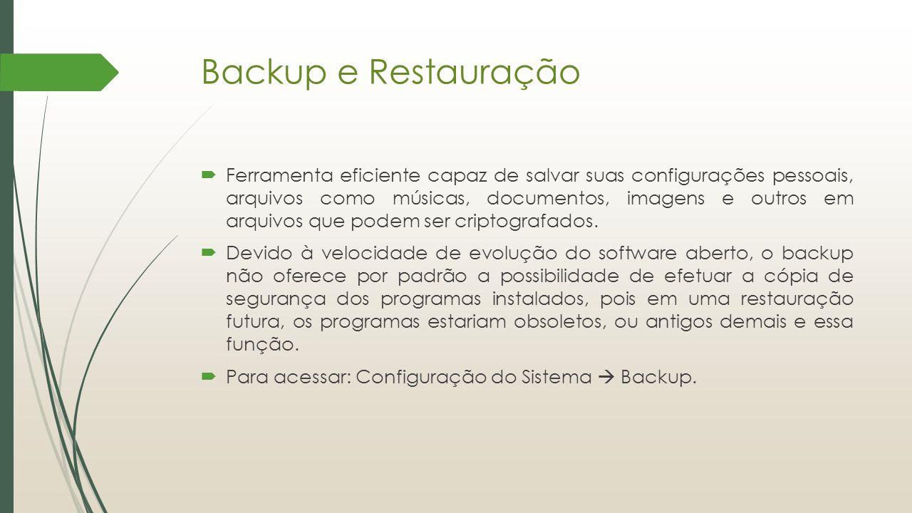 Backup e Restauração