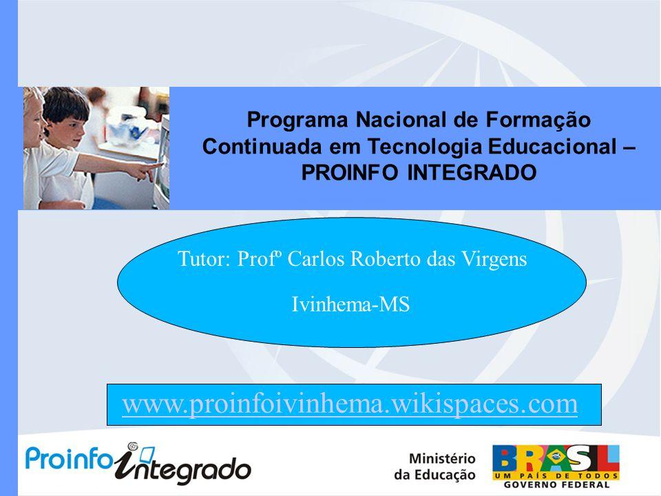 Tutor: Profº Carlos Roberto das Virgens