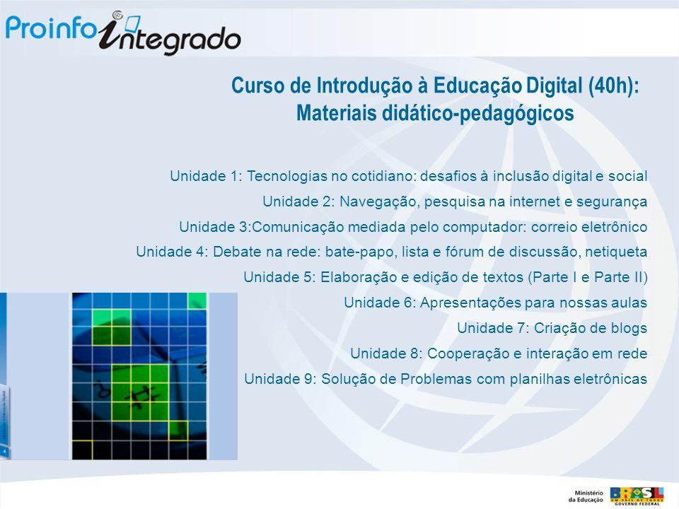 Curso de Introdução à Educação Digital (40h): Materiais didático-pedagógicos