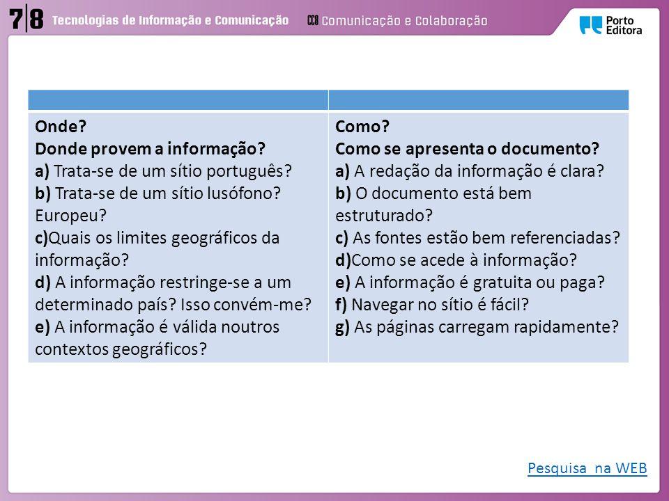 Donde provem a informação a) Trata-se de um sítio português