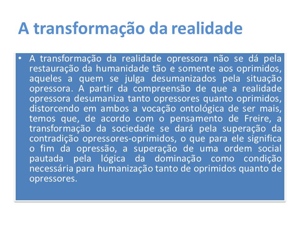 A transformação da realidade